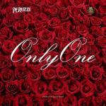 [MUSIC] Peruzzi – Only One