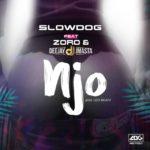 [MUSIC] Slowdog ft. Zoro & Deejay J Masta – NJO