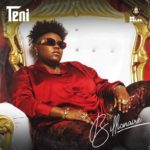 [MUSIC] Teni – Billionaire
