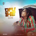 [MUSIC] Tidinz – Ofu Ihe