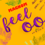 [Music] Magnom – Feeloo (Prod. By DredW)
