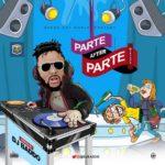 [Mixtape] DJ Baddo – Parte After Parte