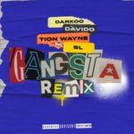 [Music] Darkoo ft. Davido, Tion Wayne, SL – Gangsta (Remix)