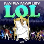 [ALBUM TRACKLIST] Naira Marley – LOL (Lord of Lamba)