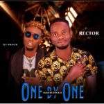 [Music] Rector ft Ill-track-One by One (mp3)