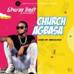 [Music] Starzy best – church agbasa