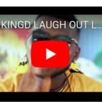 """[Video] KingD _ """"Laugh Out Loud"""""""