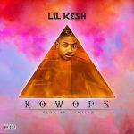 """[Music] Lil _Kesh """"Kowope"""""""