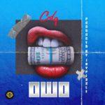 [Music] CDQ – OWO