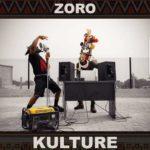 [Music] Zoro – Kulture