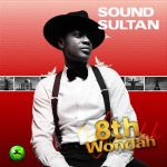 [Music] Sound Sultan – Ginger ft. Peruzzi