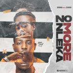 [Music] Jeriq ft. Zoro – No More Nleka (Never Broke Again)
