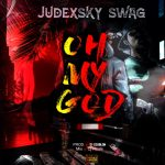 [Music] Judexky Swag_ Oh My God