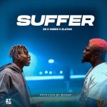 [Music] ZLATAN FT. OBERZ – SUFFER